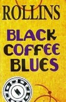 Black Coffee Blues