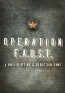 Operation F.A.U.S.T.
