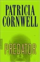 Predator (Kay Scarpetta Mystery) Patricia Cornwell