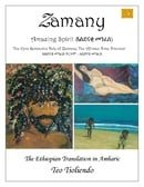 Zamany, Epic Tale of An Afriqan Time Traveler