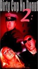 Dirty Cop 2: I Am a Pig