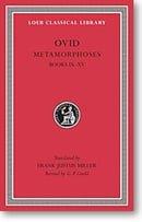 Ovid, IV, Metamorphoses: Books 9-15 (Loeb Classical Library)