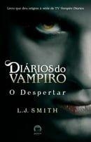 O Despertar - Diarios Do Vampiro
