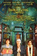 The Darjeeling Limited                                  (2007)