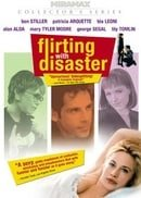 Flirting with Disaster (Collector
