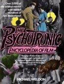 The Psychotronic Encyclopedia of Film