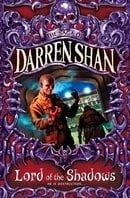 Lord of the Shadows (Cirque Du Freak: The Saga of Darren Shan, Book 11)