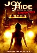 Joy Ride 2: Dead Ahead (Unrated)