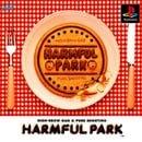 Harmful Park