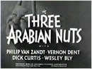 Three Arabian Nuts                                  (1951)