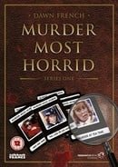 Murder Most Horrid                                  (1991-1999)