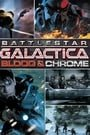 Battlestar Galactica: Blood  Chrome