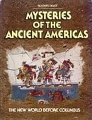 Mysteries of the Ancient Americas, the New World Before Columbus