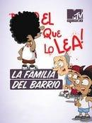 La Familia del Barrio                                  (2013- )