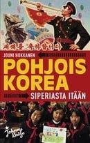 Pohjois-Korea: Siperiasta itään