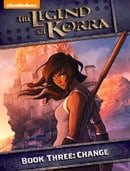 The Legend of Korra - Book Three: Change