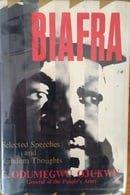 Biafra: Random Thoughts of C. Odumegwu Ojukwu General of the People