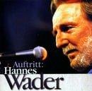 Auftritt: Hannes Wader
