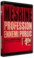 Jacques Mesrine: profession ennemi public