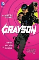 Grayson, Vol. 1: Agents Of Spyral