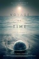 Voyage of Time: Life