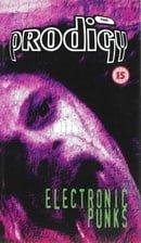 The Prodigy: Electronic Punks