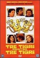 Tre tigri contro tre tigri