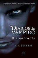 O Confronto - Diários do Vampiro