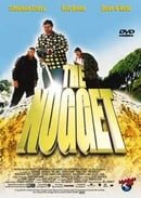 The Nugget                                  (2002)