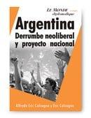 Argentina: Derrumbe Neoliberal y Proyecto Nacional