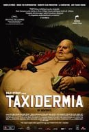 Taxidermia                                  (2006)