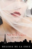 The Van Alen Legacy (Blue Bloods, Book 4)