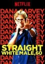 Dana Carvey: Straight White Male, 60