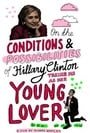 On the Conditions and Possibilities of Hillary Clinton Taking Me as Her Young Lover