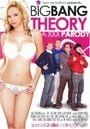 Big Bang Theory: A XXX Parody