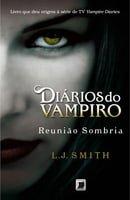 Reunião Sombria - Diários do Vampiro