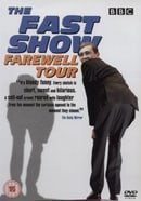 The Fast Show Farewell Tour