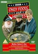 Only Fools And Horses - Mother Nature