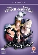Let Them Eat Cake: the Complete Series