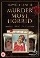 Murder Most Horrid: Series 4