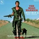 The Road Warrior: Mad Max 2 - Original Soundtrack