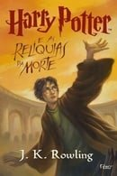 Harry Potter e As Reliquias Da Morte - Harry Potter and the Deathly Hallows (Book 7) (book in portug