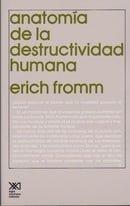 Anatomia de la destructividad humana (Spanish Edition)