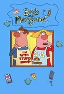 Bob and Margaret                                  (1998-2001)
