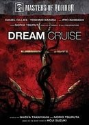 Masters of Horror: Dream Cruise (Koji Suzuki)