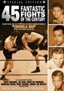 45 Fantastic Fights of the Century
