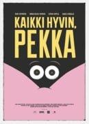 Kaikki hyvin, Pekka