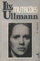 Mutações - Liv Ullmann