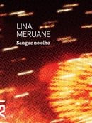 Sangue no olho - Lina Meruane