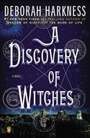 A Discovery of Witches: A Novel (All Souls Trilogy, Book 1)